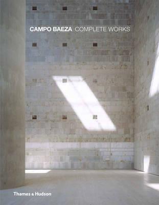 Campo Baeza:Complete Works