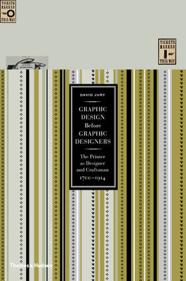 Graphic Design before Graphic Designers:The Printer as Designer a