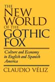 New World of the Gothic Fox: Culture and Economy in English and Spanish America
