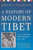 History of Modern Tibet, volume 2: The Calm before the Storm: 1951-1955