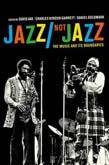 Jazz/Not Jazz: The Music and Its Boundaries