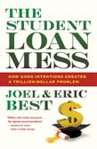 Student Loan Mess: How Good Intentions Created a Trillion-Dollar Problem