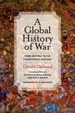 Global History of War: From Assyria to the Twenty-First Century