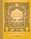 New Mediterranean Jewish Table: Old World Recipes for the Modern Home