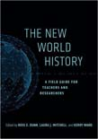 New World History: A Field Guide for Teachers and Researchers 2ed