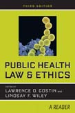 Public Health Law and Ethics: A Reader 3ed