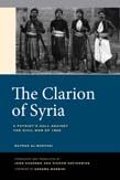Clarion of Syria: A Patriot's Call against the Civil War of 1860