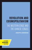 Revolution and Cosmopolitanism: The Western Stage and the Chinese Stages