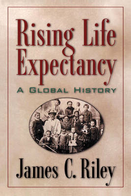 Rising Life Expectancy: A Global History