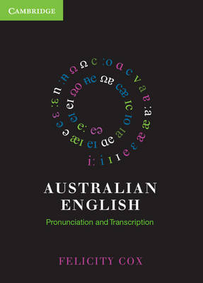 Australian English: Pronunciation and Transcription