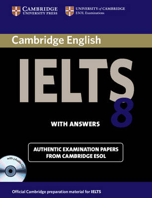 Cambridge IELTS 8 Self-study Pack (student's Book + Answers + Audio CDs): Official Examination Papers from University of Cambridge ESOL Examinations