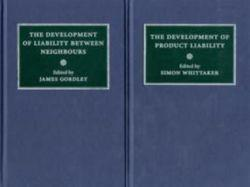 Comparative Studies in the Development of the Law of Torts in Europe 6 Volume Set