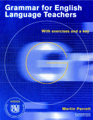Grammar for English Language Teachers: With Exercises and a Key