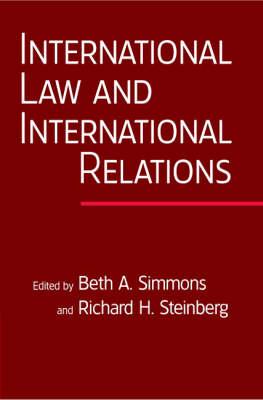 International Law and International Relations: An International Organization Reader