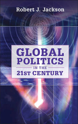 Global Politics in the 21st Century