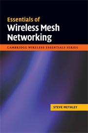 Essentials of Wireless Mesh Networking