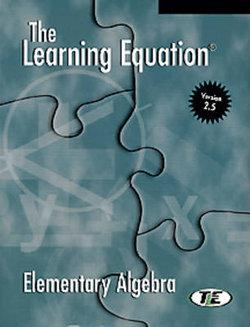 The Learning Equation Elementary Algebra Student Workbook with Student User's Guide