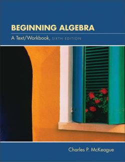 Beginning Algebra : A Text/Workbook (with CD-ROM, BCA Tutorial, Inacteractive Elementary Algebra Student Access, BCA Student Guide, and InfoTrac)