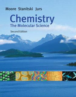 Chemistry, International Edition (with CD-ROM and InfoTrac) : The Molecular Science