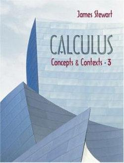 Calculus : Concepts and Contexts (with Tools for Enriching Calculus, Interactive Video Skillbuilder, vMentor, and iLrn Homework)