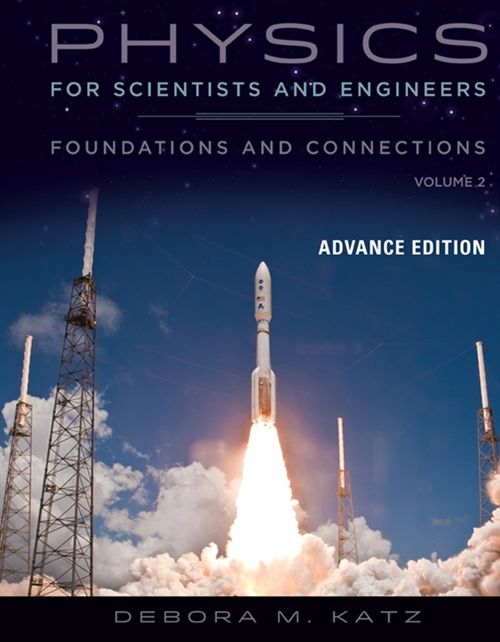 Physics for Scientists and Engineers : Foundations and Connections, Advance Edition, Volume 2
