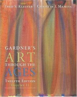 Gardner's Art through the Ages, Volume II, Chapters 19-34 (with ArtStudy Student CD-ROM and InfoTrac)