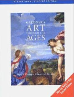 Gardner's Art Through the Ages, International Edition (with InfoTrac)
