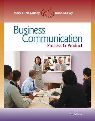 Business Communication : Process and Product (with meguffey.com Printed Access Card)