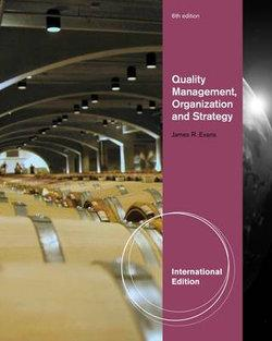 Quality Management, Organization, and Strategy, International Edition