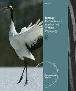 Biology : Concepts and Applications without Physiology, International Edition