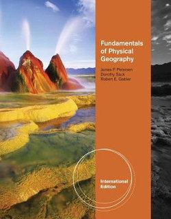 Fundamentals of Physical Geography, International Edition