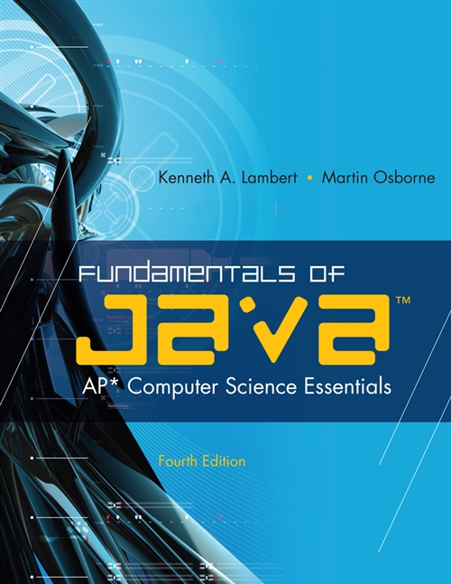 Fundamentals of Java' : AP* Computer Science Essentials
