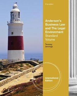 Anderson's Business Law and the Legal Environment, Standard Volume, International Edition