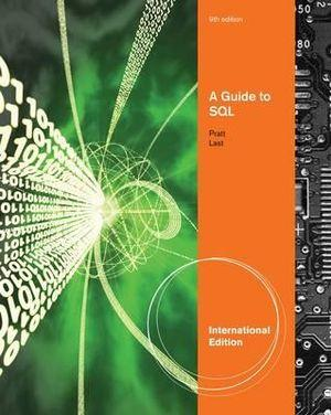 A Guide to SQL, International Edition