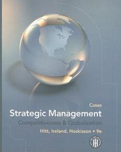 Strategic Management: Cases : Competitiveness and Globalization