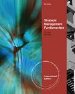 Strategic Management Fundamentals, International Edition