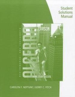 Student Solutions Manual for Larson/Hostetler's Elementary and Intermediate Algebra, 5th