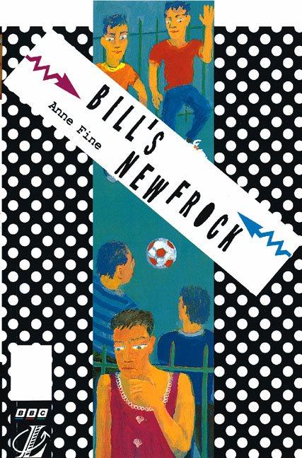 New Longman Literature: Bill's New Frock