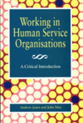 Working in Human Service Organisations