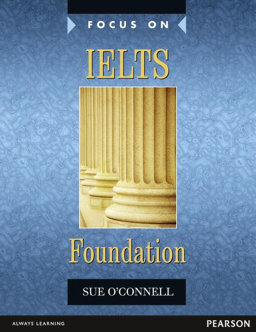 Focus on IELTS Foundation Coursebook