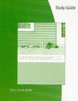 Study Guide for Steinberg's Development: Infancy Through Adolescence