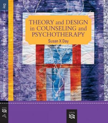 Theory and Design in Counseling and Psychotherapy: Theory and Design in Counseling and Psychotherapy Student Text