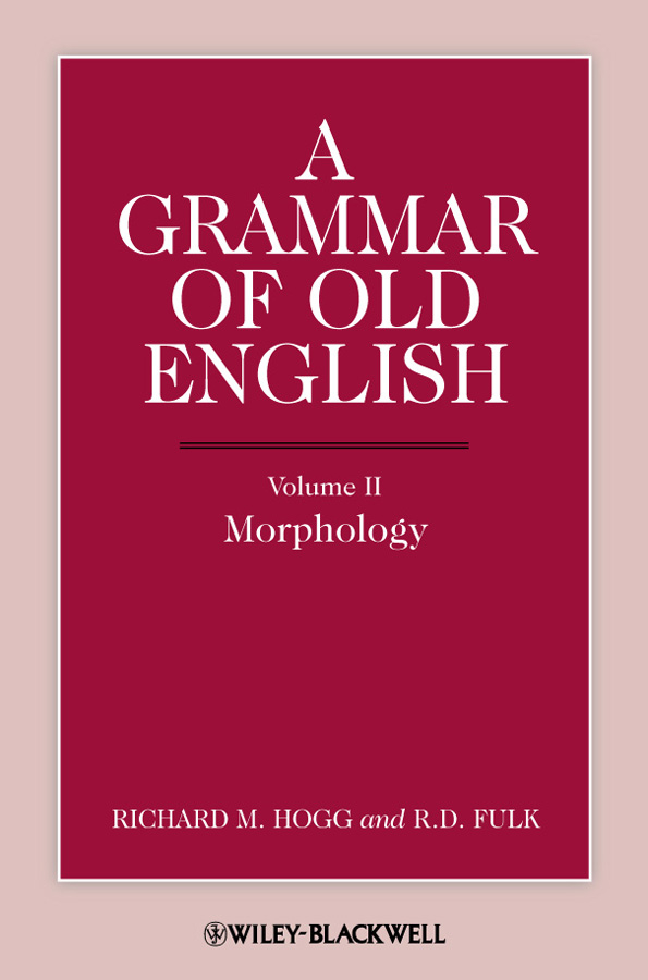 A Grammar of Old English, Volume 2