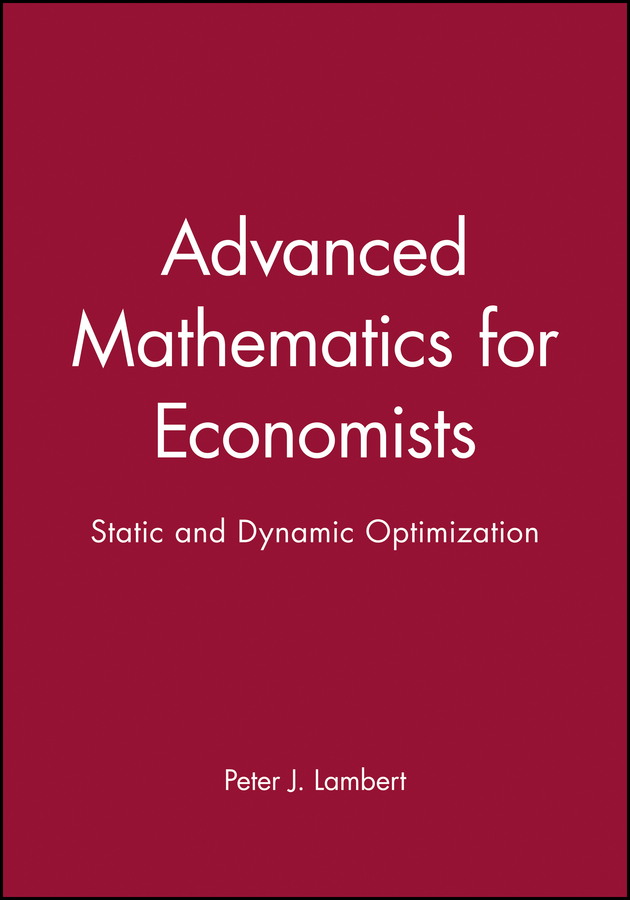 Advanced Mathematics for Economists