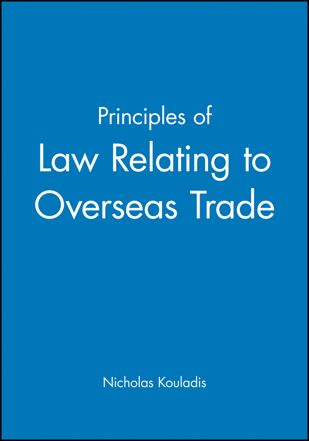 Principles of Law Relating to Overseas Trade