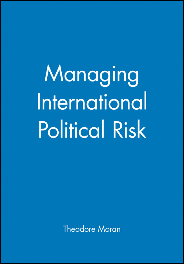 Managing International Political Risk
