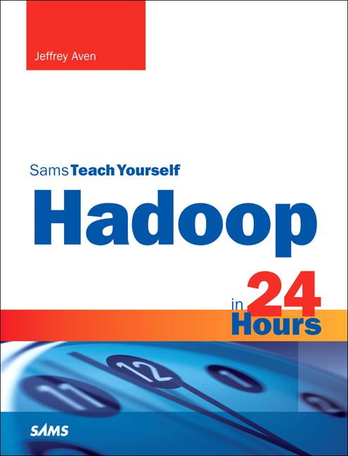 Sams Teach Yourself Hadoop in 24 Hours