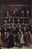 Short History of European Law: The Last Two and a Half Millennia