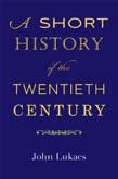 Short History of the Twentieth Century