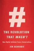 Revolution That Wasn't: How Digital Activism Favors Conservatives